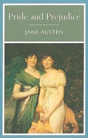 Pride and Prejudice : Arcturus Classics - Jane Austen
