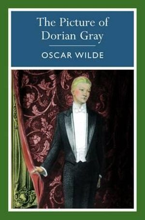 The Picture of Dorian Gray : Arcturus Classics - Oscar Wilde