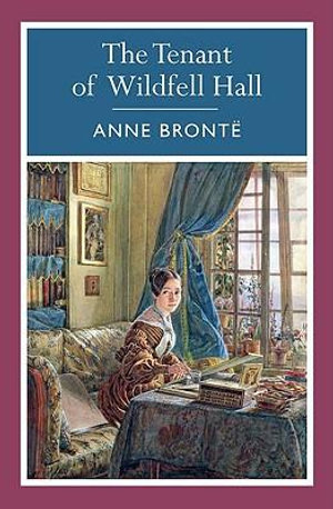 The Tenant Of Wildfell Hall : 000404057 - Anne Bronte