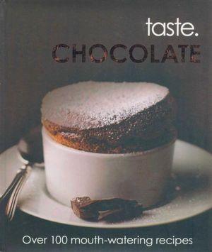 Chocolate : Taste.