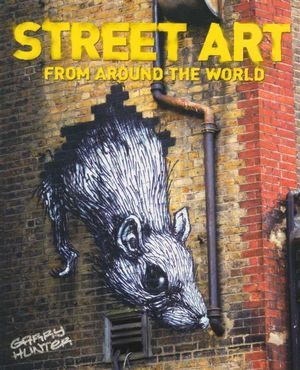 Booktopia street art from around the world by garry for Art from around the world