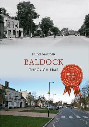 Baldock Through Time - Hugh Madgin