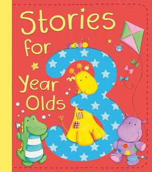 Stories for 3 Year Olds - Hardie Grant:EGMONT