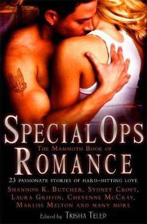 The Mammoth Book of Special Ops Romance - Trisha Telep