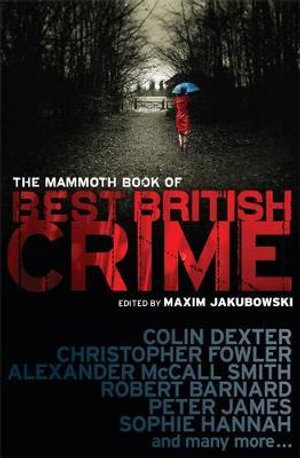 The Mammoth Book of Best British Crime 7 : Mammoth Books - Maxim Jakubowski