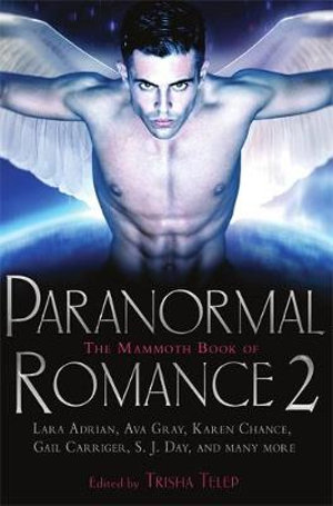 The Mammoth Book of Paranormal Romance 2 - Trisha Telep