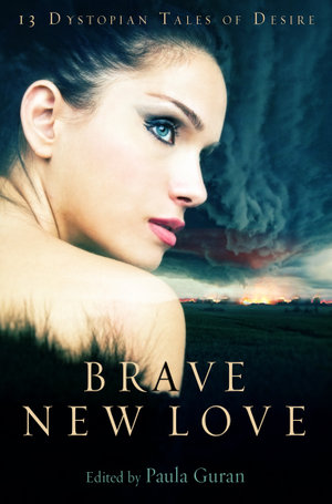 Brave New Love - Paula Guran