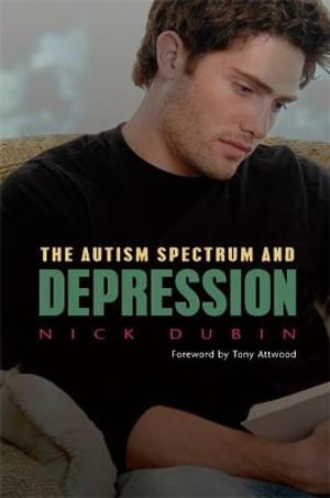 The Autism Spectrum and Depression - Nick Dubin