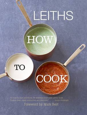 Leiths : How to Cook - Leiths