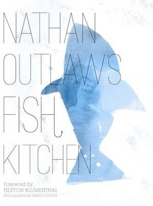 Nathan Outlaw's Fish Kitchen - Nathan Outlaw
