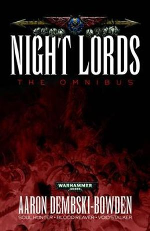 Night Lords - Aaron Dembski-Bowden