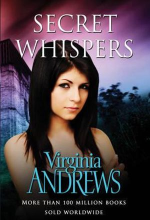 Secret Whispers - Virginia Andrews