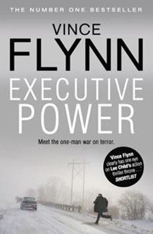 Executive Power : Mitch Rapp Series : Book 4 - Vince Flynn
