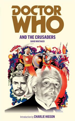 Doctor Who And The Crusaders : Dr. Who Series : Book 62 - David Whitaker