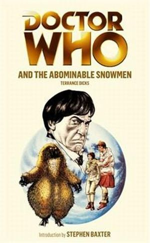 Doctor Who And The Abominable Snowmen : Dr. Who Series : Book 63 - Terrance Dicks