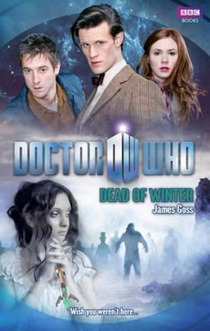 Doctor Who : Dead of Winter  : Dr. Who Series : Book 123 - BBC