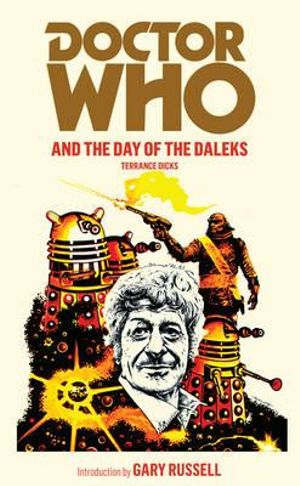 Doctor Who and the Day of the Daleks : Dr. Who Series : Book 16 - Terrance Dicks