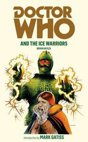 Doctor Who and the Ice Warriors : Dr. Who Series : Book 11 - Brian Hayles