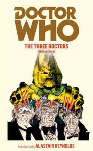 The Three Doctors : Dr. Who Series : Book 19 - Terrance Dicks