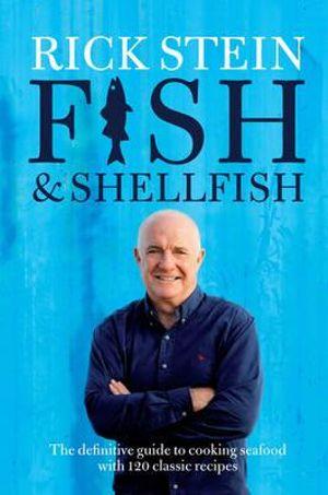 Fish & Shellfish - Rick Stein