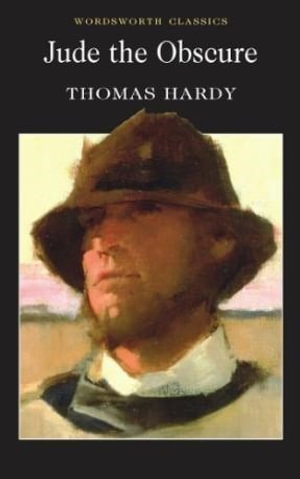 Jude the Obscure : Wordsworth Classics - Thomas Hardy