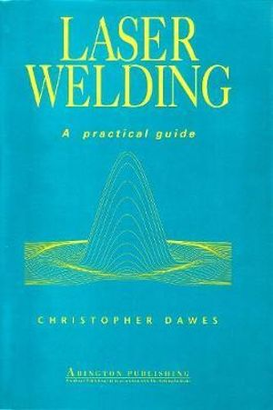 Laser Welding Christopher Dawes