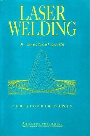 Laser Welding Christopher Dawes