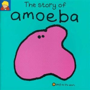 The Story of Amoeba : Bang on the Door Ser. - Berny Stringle
