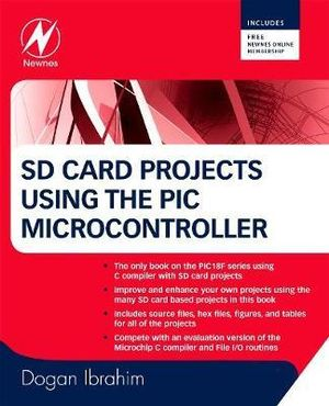 SD Card Projects Using the PIC Microcontroller Dogan Ibrahim