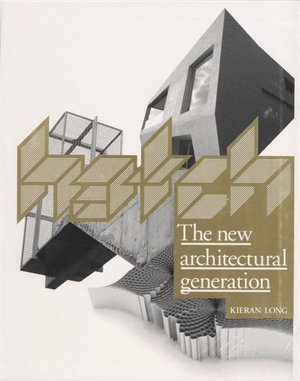 Hatch : The New Architectural Generation - Kieran Long