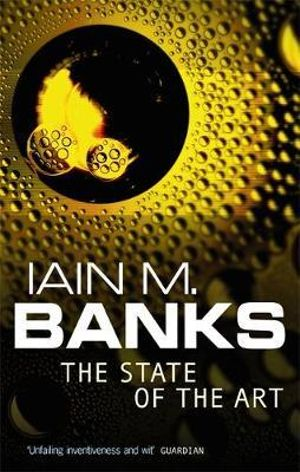 State of the Art : A Culture Novel - Iain M. Banks