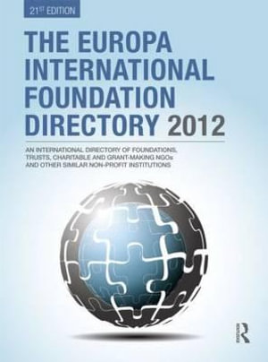 The Europa International Foundation Directory 2012 - Europa Publications