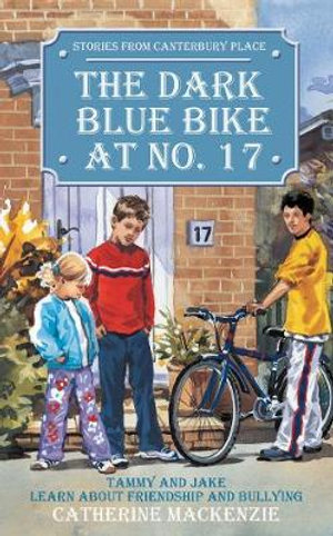 Dark Blue Bike At No.17 (Stories from Canterbury Place) Catherine MacKenzie