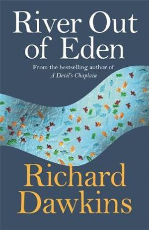River Out of Eden : A Darwinian View of Life : Science Masters - Richard Dawkins