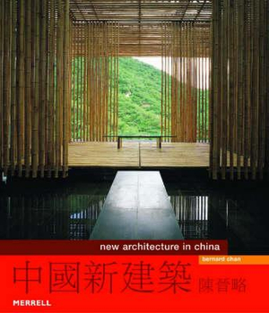 New Architecture in China - Bernard Chan