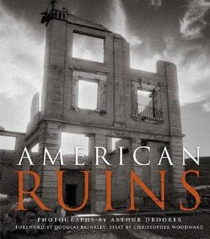American Ruins - Arthur Drooker