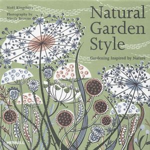 booktopia natural garden style gardening inspired by On noel kingsbury natural garden style