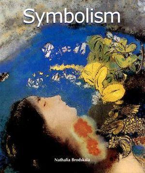 Symbolism : Art of Century - Nathalia Brodskaya