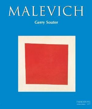 Malevich : Journey to Infinity - Gerry Souter