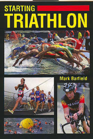 Starting Triathlon - Mark Barfield
