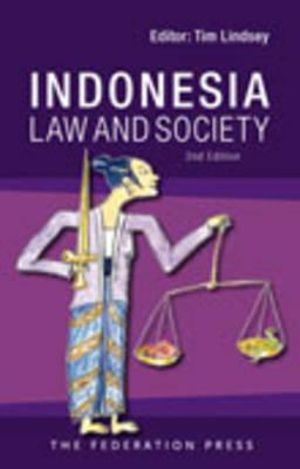 Indonesia : Law and Society : 2nd Edition - Timothy Lindsey