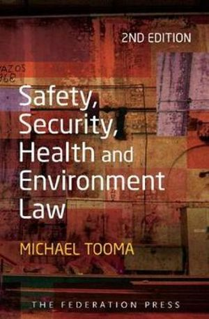 Booktopia - Safety, Security, Health and Environment Law by Michael