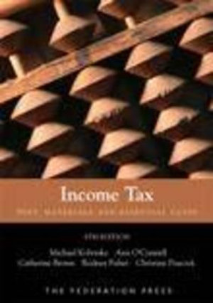 Income Tax : Text, Materials and Essential Cases : 8th Edition - Michael Kobetsky