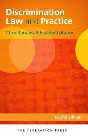 Discrimination Law and Practice : 4th Edition - Chris Ronalds