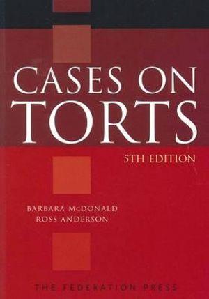 Cases on Torts - Barbara McDonald