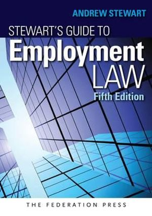 Stewart's Guide to Employment Law - Andrew Stewart