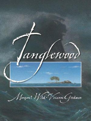 Tanglewood - Margaret Wild