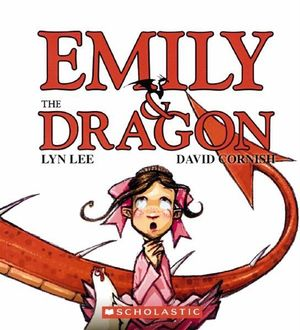 Booktopia - Emily and the Dragon by Lyn Lee, 9781862915862 ...