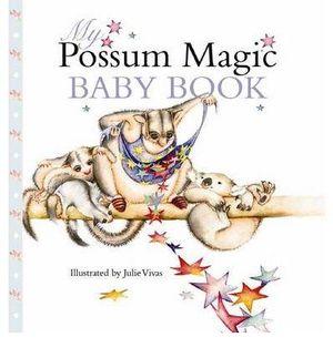 Possum Magic : Baby Book - Mem Fox