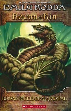 Rowan and the Keeper of the Crystal : Rowan of Rin Series : Book 3 - Emily Rodda